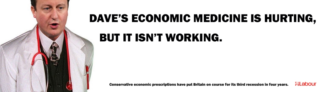 Labour poster economic medicine is hurting not working