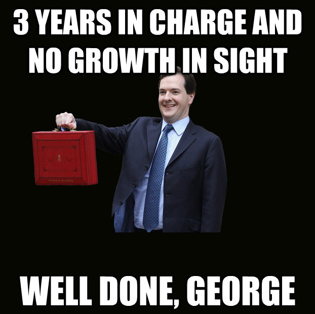 3 years in charge and no growth, well done george