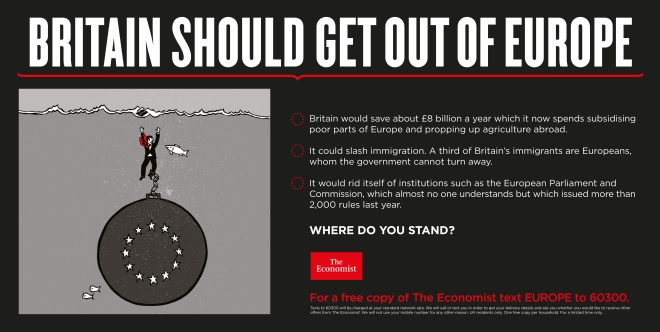 Britain should get out of europe economist where do you stand