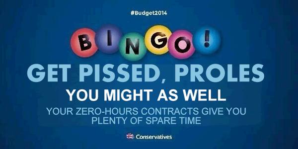 tory bingo get pissed proles you might as well