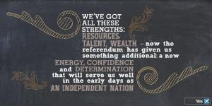 Yes scotland - wealth, talent and indepedence