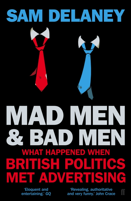 Mad Men and Bad Men Sam Delaney