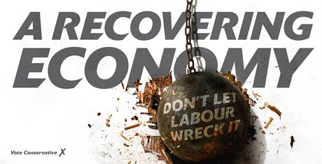 A recovering economy dont let labour wreck it wrecking ball tory poster